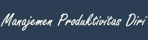 Manajemen Produktivitas Diri